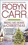 Bring Me Home for Christmas (A Virgin River Novel Book 16)