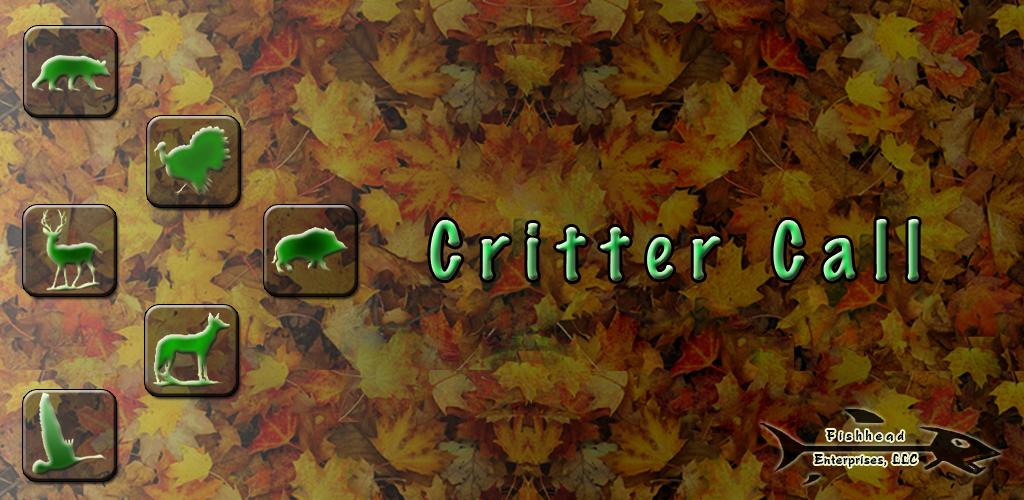 Critter Call - Wild Animal Calls