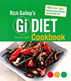 Rick Gallop's GI Diet Green-Light Cookbook