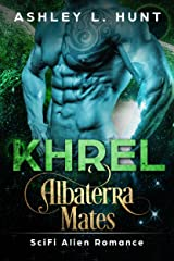 Khrel: Paranormal SciFi Alien Romance: Albaterra Mates Book 5 Kindle Edition
