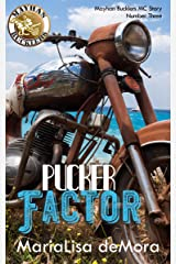 Pucker Factor: Mayhan Bucklers MC Book Three Kindle Edition