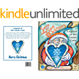 Legend of the Candy Cane (SANTA and the SPIRIT of CHRISTMAS Book 3)