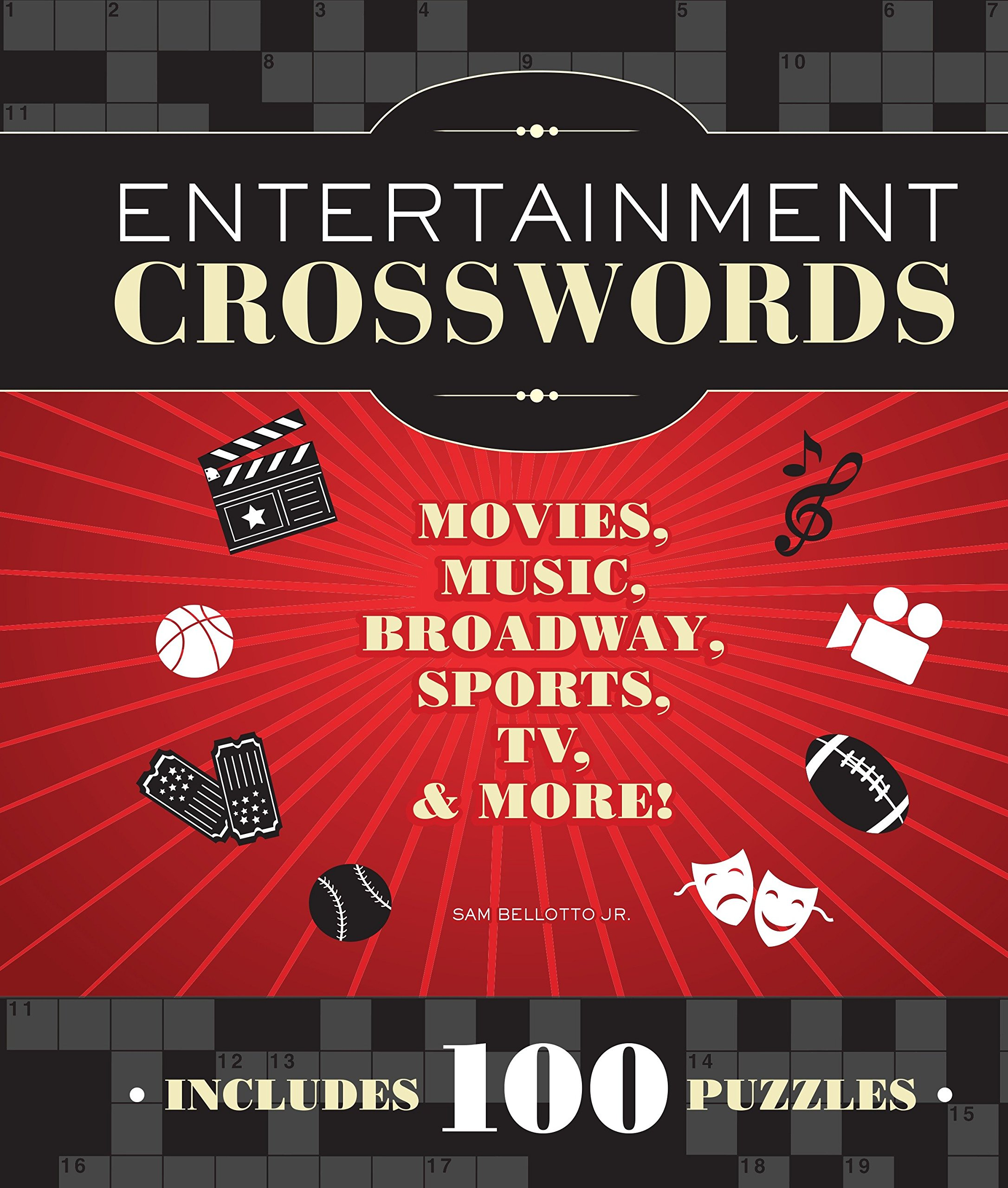 Entertainment Crosswords: Movies, Music, Broadway, Sports, TV & More Paperback – July 1, 2012 Sam Bellotto Jr. Imagine 1936140829 Games