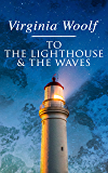 To the Lighthouse & The Waves