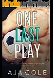 One Last Play: A Sports Romance