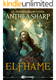Elfhame: A Dark Elf Fairy Tale (The Darkwood Chronicles Book 1)