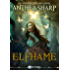 Elfhame: A Dark Elf Fairy Tale/Beauty and the Beast Retelling