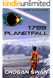 1799 Planetfall: Symbiont Wars Book I (Symbiont Wars Universe)