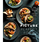 Picture Perfect Food: Master the Art of Food Photography with 52 Bite-Sized Tutorials