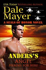 Anders's Angel: A SEALs of Honor World Novel (Heroes for Hire Book 16) Kindle Edition