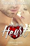 Half-Broke Heart (Combat Hearts #1.5)