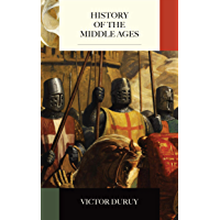 History of the Middle Ages (English Edition)