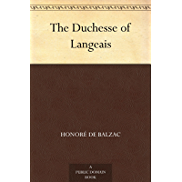 The Duchesse of Langeais (English Edition)