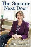 The Senator Next Door: A Memoir from the Heartland