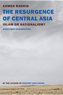 The Resurgence Of Central Asia Islam Or Nationalism