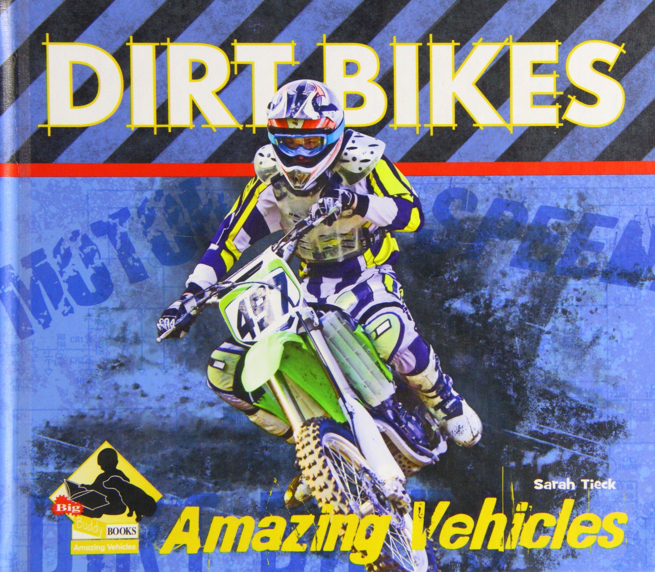 Dirt Bikes (Big Buddy Books: Amazing Vehicles (Library))