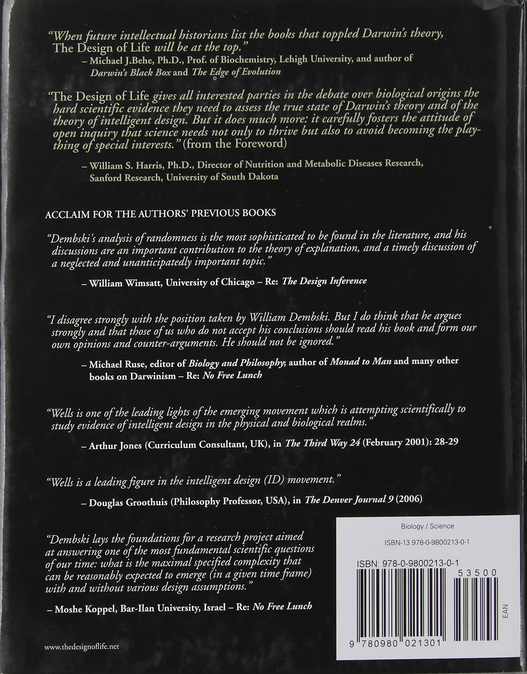 The Design Of Life: Discovering Signs Of Intelligence In Biological  Systems: William A Dembski, Jonathan Wells: 9780980021301: Amazon:  Books
