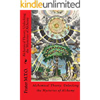 Alchemical Theory: Unlocking the Mysteries of Alchemy (Peacock Publishing Alchemy Workbook Series 1) (English Edition)