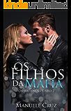 Os filhos da máfia - Série Os mafiosos (Livro 2)