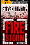 FIRE STORM (The Zulu Virus Chronicles Book 3)