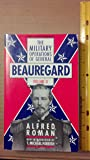 The Military Operations Of General Beauregard