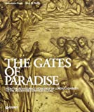The Gates of Paradise: From the Renaissance Workshop of Lorenzo Ghiberti to the Restoration Studio