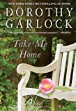 Take Me Home (Thorndike Press Large Print Basic Series)