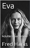 Eva: Adultère par amour
