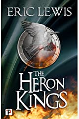 The Heron Kings (Fiction Without Frontiers) Kindle Edition