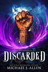 Discarded: An Urban Fantasy Action Adventure (Dumpstermancer Book 1) Kindle Edition