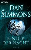 Kinder der Nacht: Roman
