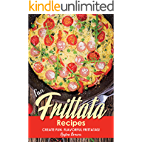 Fun Frittata Recipes: Create Fun, Flavorful Frittatas!