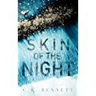 Skin of the Night: Book One of The Night series (English Edition)