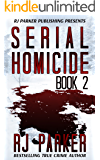 Serial Homicide 2 - Female & Male Killers (Notorious Serial Killers) (English Edition)
