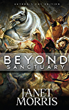 Beyond Sanctuary (Author's Cut Edition) (Sacred Band of Stepsons: Beyond Trilogy Book 1)