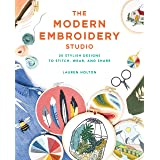 The Modern Embroidery Studio: 20 Stylish Designs to Stitch, Wear, and Share