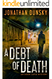 A Debt of Death (Adam Lapid Mysteries Book 4)