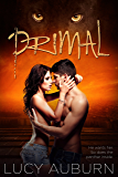 Primal (Wild Heart Chronicles Book 1)