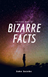 The Giant Book Of Bizarre Facts (The Big Book Of Facts 5)