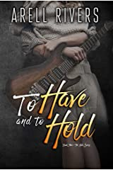 To Have and to Hold (The Hold Series Book 3) Kindle Edition