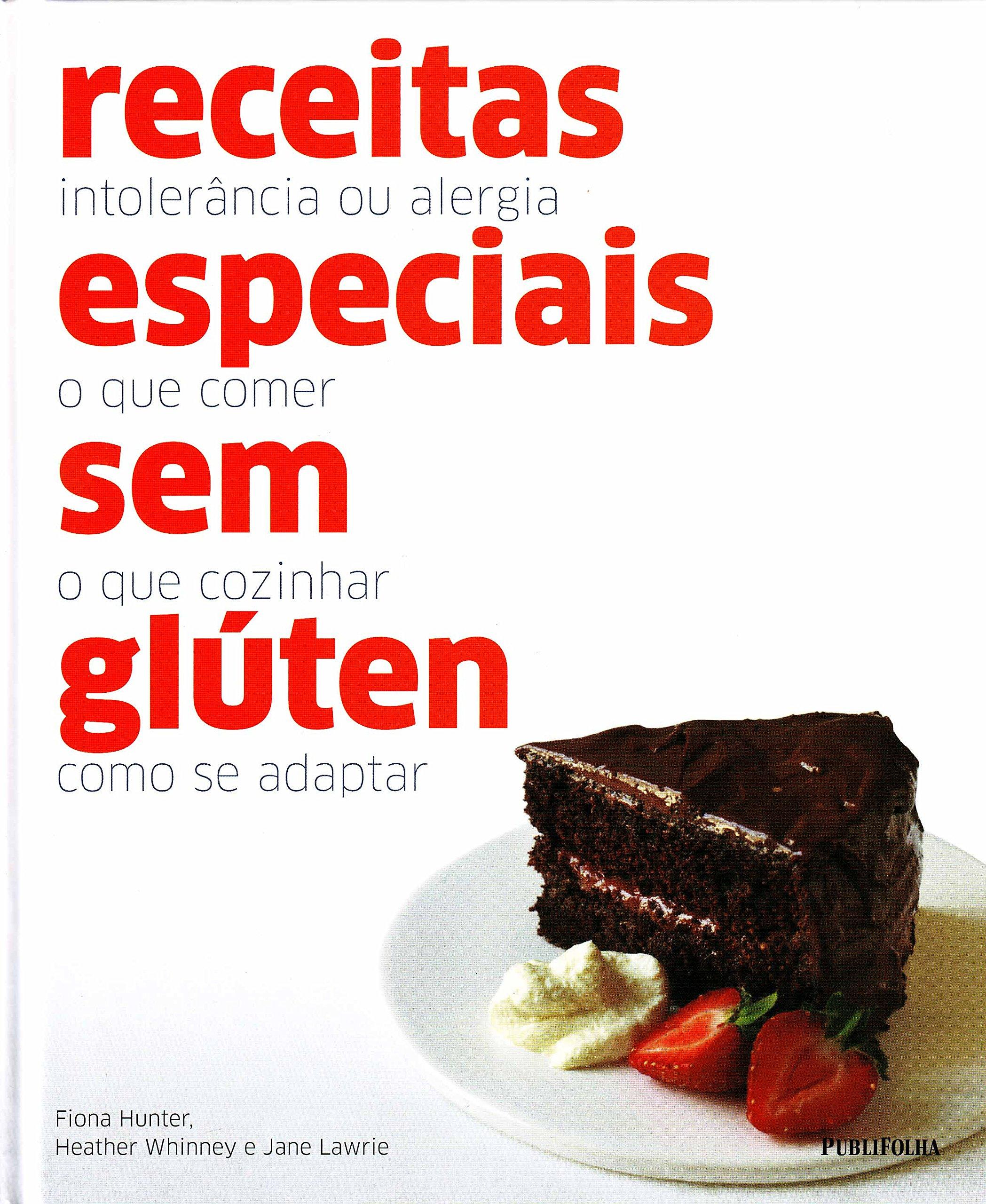 Receitas Especiais Sem Gluten (Em Portugues do Brasil): Fiona Hunter / Heather Heather: 9788579144073: Amazon.com: Books