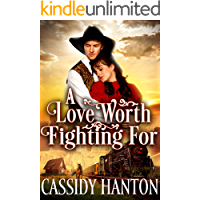 A Love Worth Fighting For: A Historical Western