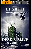 Dead & Alive: Sacrifice NEW EDITION BOOK TWO