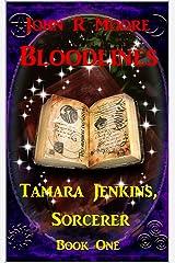 Bloodlines: Tamara Jenkins, Sorcerer Book One Kindle Edition