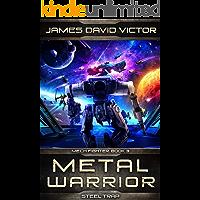 Metal Warrior: Steel Trap (Mech Fighter Book 3)