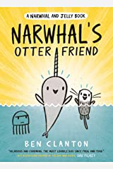 Narwhal's Otter Friend (A Narwhal and Jelly Book #4) Paperback