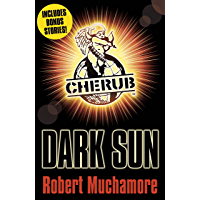 Dark Sun and other stories (CHERUB Series Book 5)