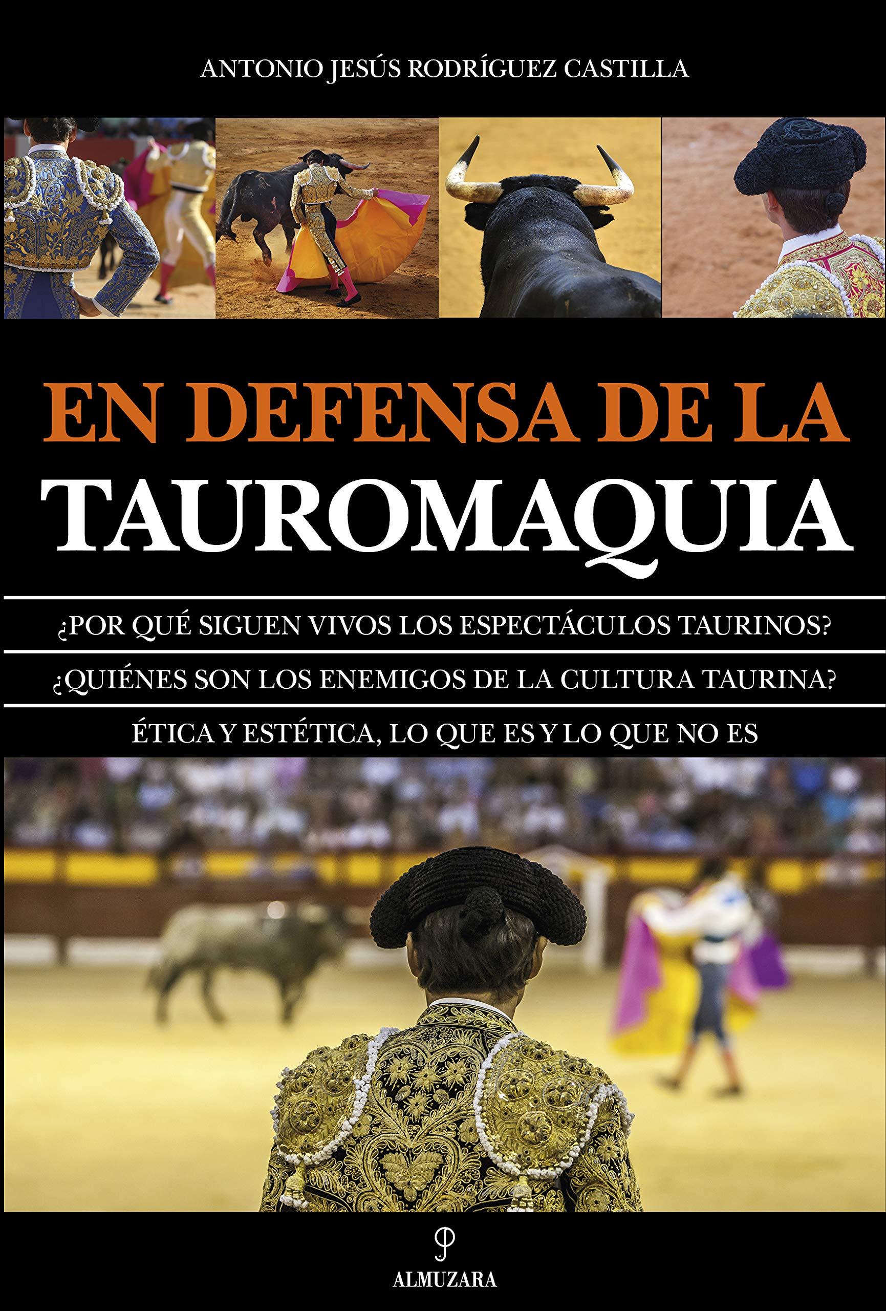 En defensa de la Tauromaquia (Taurología): Amazon.es: Rodríguez ...