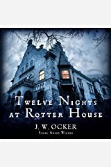 Twelve Nights at Rotter House Audible Audiobook