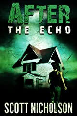 After: The Echo (AFTER post-apocalyptic series, Book 2) Kindle Edition